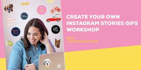 Create Your Own Instagram Stories GIFs Workshop tickets