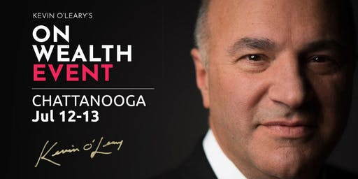 (Free) Shark Tank's Kevin O'Leary Event in Chattanooga