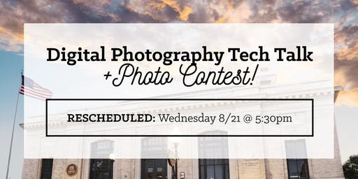 OPO Tech Talk: Digital Photography + Photo Contest (8/21)