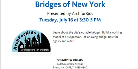 Bridges of New York Presented by Arch for Kids. A Summer Reading Program for Kids! Come enjoy your Summer Reading program and make reading a blast! tickets