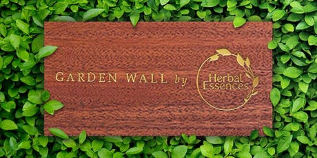Herbal Essences Garden Wall tickets