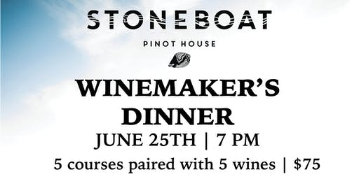 Stoneboat Winemakers Dinner
