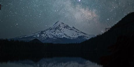 Milky Way over Mt Hood at Lost Lake tickets