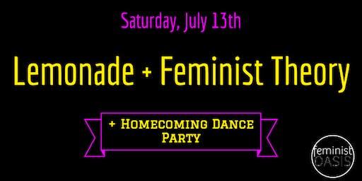 Lemonade + Feminist Theory (w/ Homecoming Dance Party)