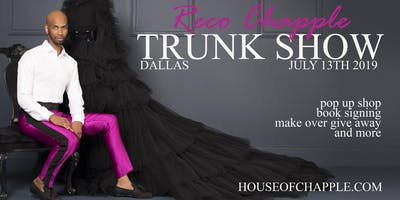 HOUSE OF CHAPPLE TRUNK SHOW AND POP UP SHOP DALLAS