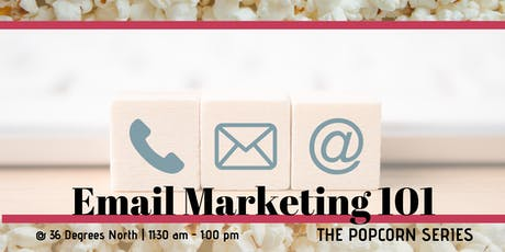 Email Marketing 101 | The Popcorn Series tickets