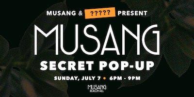 Secret Musang Pop-Up!