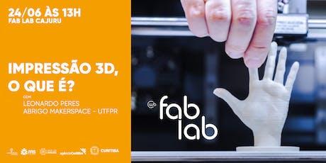 Impressão 3D, O que é? ingressos