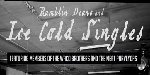 Ramblin' Deano and Ice Cold Singles feat. members of Waco Bros and The Meat Purveyors @ miniBar