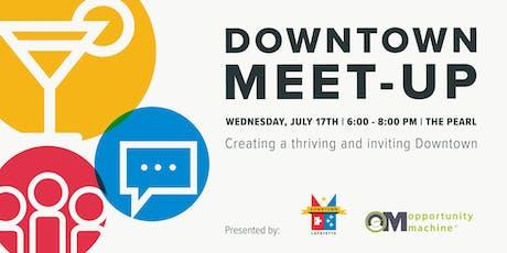 Downtown Meet-Up tickets