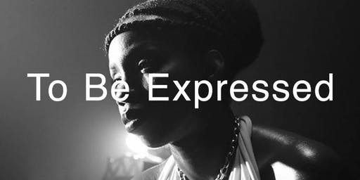 TO BE EXPRESSED: A Screening and Workshop with Adepero Oduye