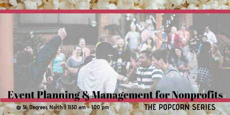 Eventing Planning & Management for Nonprofits  | The Popcorn Series tickets