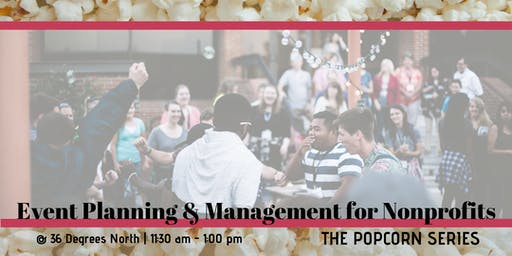 Eventing Planning & Management for Nonprofits  | The Popcorn Series