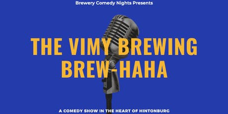 Ottawa's Vimy Brewing BREWHAHA Presents CHE DURENA (Just for Laughs,JFL 42) tickets
