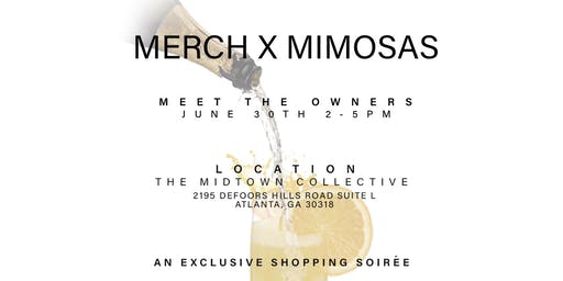 """Merch & Mimosas"" Summer Market"