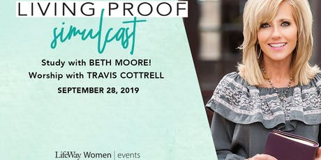 Living Proof: Beth Moore Simulcast- Cadiz Baptist Church tickets