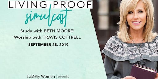 Living Proof: Beth Moore Simulcast- Cadiz Baptist Church
