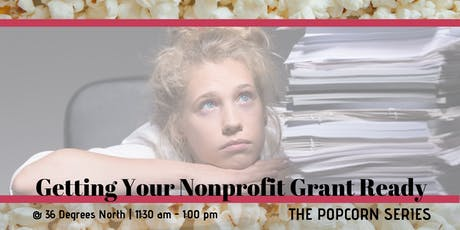 Getting Your Nonprofit Grant Ready | The Popcorn Series tickets