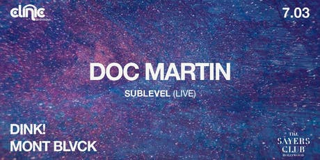 Clinic with Doc Martin (Sublevel: LIVE) tickets