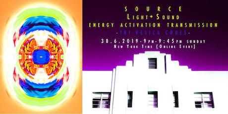 'TRI-VESICA CODES' - SOURCE LIGHT + SOUND ENERGY ACTIVATION TRANSMISSION - 30JUN tickets