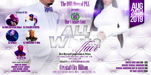 "The Que Connection ""All-White Affair"" 2019 (Hosted by the DMV Ques of PLL)"