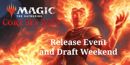 MTG Core Set 2020 Launch Party and Draft Weekend (HobbyTown Lincoln PW)