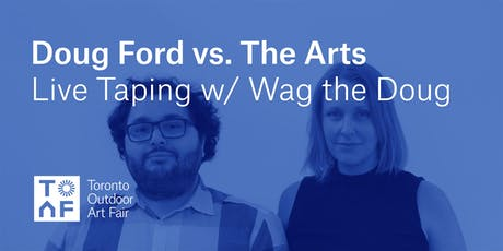 Live Podcast Taping: Doug Ford vs. The Arts tickets