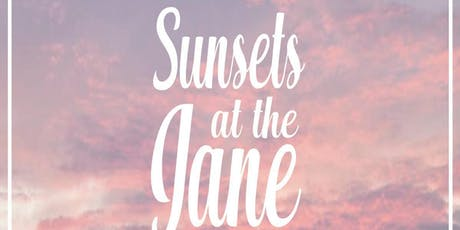 Sunsets at The Jane 6/21 tickets