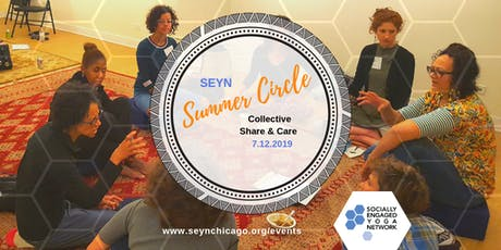 Socially Engaged Yoga Network (SEYN) Summer Circle: Collective Share & Care tickets