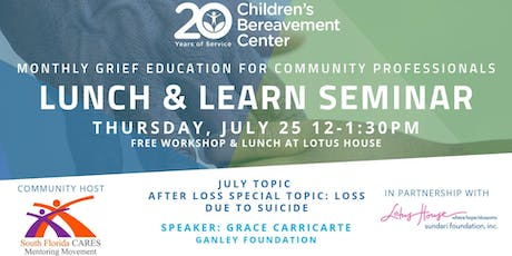 CBC Lunch & Learn Seminar: After Loss Special Topic: Loss Due to Suicide tickets