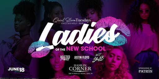 Quiet Storm Tuesday's: Ladies of the New School