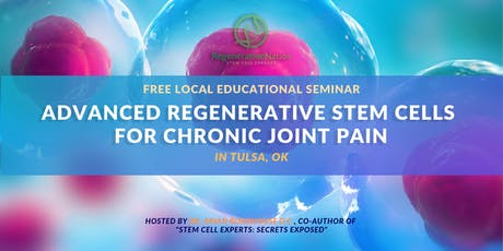 Stem Cell Seminar (7/24) - Advanced Orthopedic Stem Cells For Pain Relief tickets