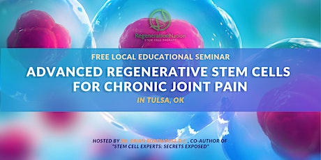 Stem Cell Seminar (12/17) - Advanced Orthopedic Stem Cells For Pain Relief tickets