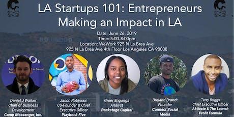 LA Startups 101: Entrepreneurs Making an Impact in LA tickets