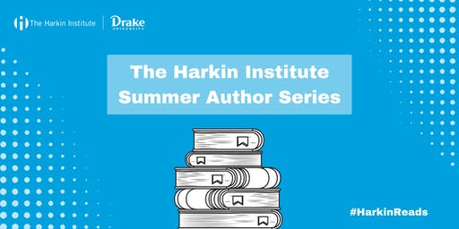 Harkin Institute Summer Author Series