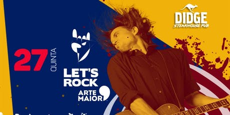 Let´s Rock no Didge | 1ª Noite  ingressos