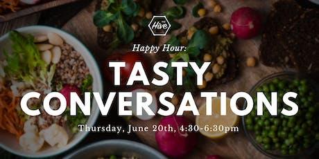 Tasty Conversations tickets