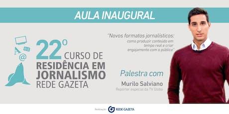 Residência em Jornalismo |Novos formatos jornalísticos com Murilo Salviano ingressos