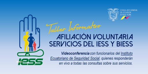 Taller Informativo: Afiliación Voluntaria - Servicios del IESS y BIESS
