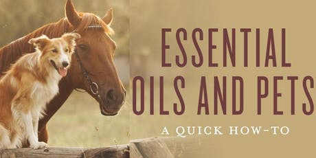 Pets & Essential Oils tickets
