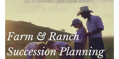 Farm and Ranch Succession Planning by USU Extension - Box Elder County