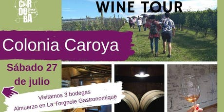 Wine Tour Colonia Caroya 27 de julio entradas
