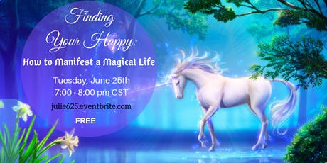 Finding Your Happy: How to Manifest a Magical Life tickets