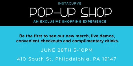 InstaCurve Pop Up Shop Philly  tickets