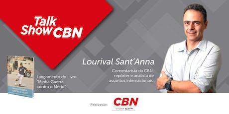 """Talk Show CBN - Lançamento do Livro """"Minha Guerra contra o Medo"""" ingressos"""
