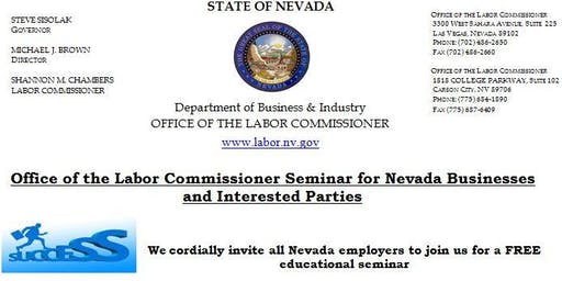 Office of the Labor Commissioner Seminar for Nevada Businesses and Interested Parties