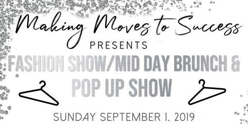 Making Moves to Success Fashion Show/Brunch