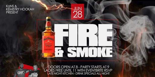 Fire & Smoke: Presented by KaNS