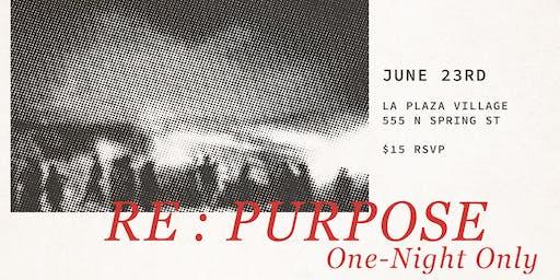 RE:PURPOSE | One-Night Art Experience by DOPIUM LA