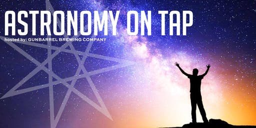 Astronomy on Tap // at Gunbarrel Brewing Company